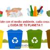 Concienciate con el medio ambiente. Cuida de tu planeta!